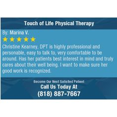 Christine Kearney, DPT is highly professional and personable, easy to talk to, very...