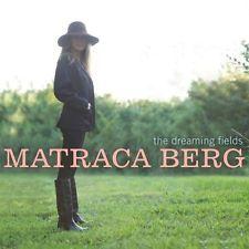 The Dreaming Fields 0803020153127 by Matraca Berg, CD, BRAND NEW FREE P&H