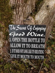 Items similar to The Secret To Enjoying Wine wood Sign funny wine sign on Etsy Wine Tasting Party, Wine Parties, Laser Art, Wine Signs, Wine Decor, When You Smile, Wine Quotes, Wine Time, Party Signs