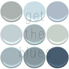 BENJAMIN MOORE BLUES: BOOTHBAY GRAY, BREATH OF FRESH AIR,NOVEMBER SKIES, MT RAINER GRAY, NIMBUS GRAY, QUIET MOMENTS, SANTORINI, VAN CORTLAND...