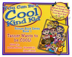 You Can Be a Cool Kind Kid by Barbara Gilmour, an anti bullying book for the littles - The book is a great way to teach self-respect and respect for others. Little ones will get it AND the characters inside the book are a good diverse representation!