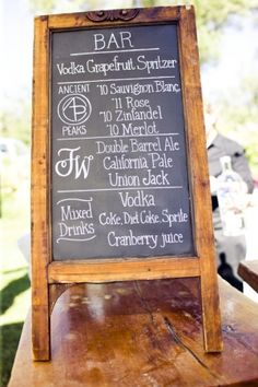 Drink display.  Will you display your your menu or program on a chalkboard? We are in love with this bar menu.