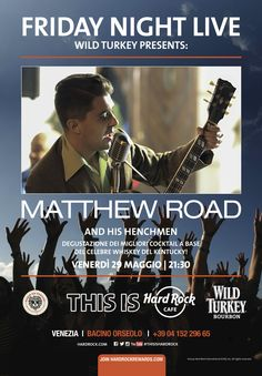 Wild turkey presents #FridayNightLive: Matthew Road and His Henchmen 29/05/2015