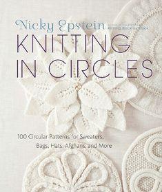 hand-made-knitting-crochet: Nicky Epstein. Knitting in Circles. Hele bogen side for side.