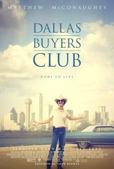 """""""Dallas Buyers Club"""", de Jean-Marc Vallée"""