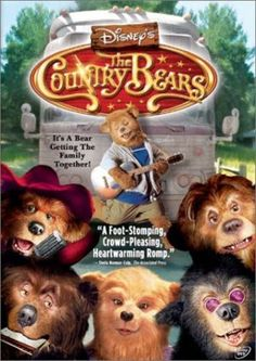 Day 11: Your Favorite Movie From Your Childhood The Country Bears