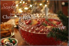 Thinking About Home: Scarlett O'Hara Christmas Punch {Non-Alcoholic Version}