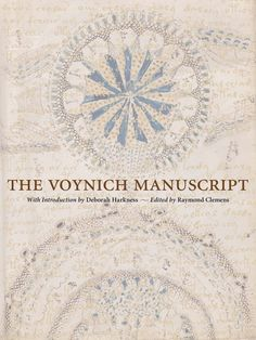 the voynich manuscript by raymond clemens and deborah harkness pdf.voynich manuscript is the world's most mysterious book, which is Written in an. New Books, Books To Read, Voynich Manuscript, Medieval Manuscript, The Reader, Society Of Jesus, Deborah Harkness, Informative Essay, A Discovery Of Witches