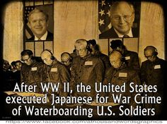 After WWII, the United States executed Japanese for War Crime of Waterboarding… Nagasaki, Hiroshima, Fukushima, Meanwhile In America, Vietnam, Truth To Power, Political Issues, Political News, Always Learning