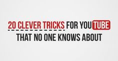20clever tricks for YouTube that noone knows about
