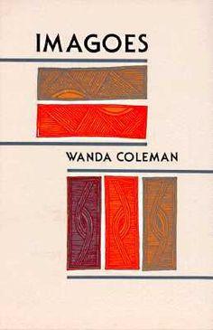 Imagoes  by Wanda Coleman