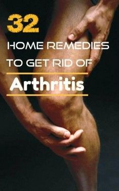 Home Remedies That Get Rid of Painful Arthritis Homesteading  - The Homestead Survival .Com