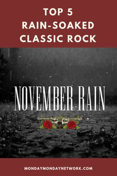"""One of the most famous rain-centered videos in the MTV era is Guns N' Roses' """"November Rain.""""The clip starts with Axl Rose in his bedroom, safe and dry during astorm, but later features unexpected cloudbursts during a wedding and funeral. The clip ends with Rose next to his beloved's coffin, with the rain causing the red dye in a bouquet of flowers to drip out. Rock And Roll Artists, Classic Rock Artists, Buckets Of Rain, Monday Monday, November Rain, Rock Videos, Rock N Roll Music, Live Rock, Axl Rose"""