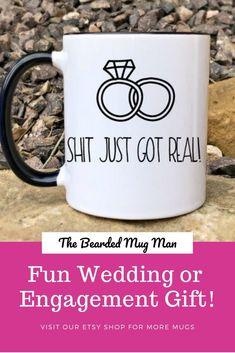 1310bf08945 Shit just got real, Engaged Mug, wedding mug, Mrs mug, funny wedding coffee  mug, Soon to be Mrs Mug,
