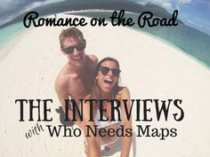 This week I was so lucky to talk to Jenn & Jack, from Who Needs Maps about the struggles and positives of Long Distance Relationships!