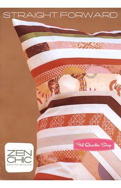 Straight Forward Pillow Pattern Zen Chic Quilt Patterns - Fat Quarter Shop