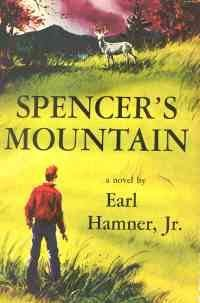 Spencer's Mountain by Earl Hamner, Jr. - The Waltons was based on this book.