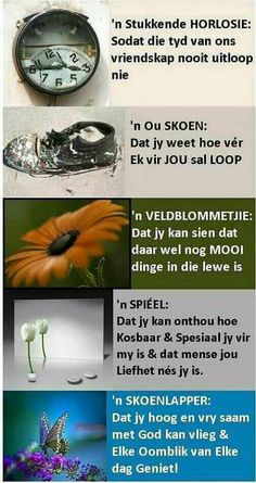Geskenke om vir 'n vriend te gee Prayer Verses, Bible Prayers, Uplifting Christian Quotes, Words To Live By Quotes, Birthday Quotes For Daughter, Soul Songs, Afrikaanse Quotes, Goeie More, Sign Quotes
