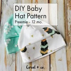 DIY Baby Hat Sewing Pattern and Tutorial Sizes Preemie, Newborn to 12 Months. How to sew a knit baby hat pattern with free tutorial. Make your own baby hat