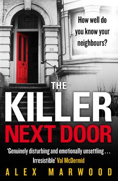The Killer Next Door. UK Ebook and Australian print book, Dec 2013, UK print edition, June 2014