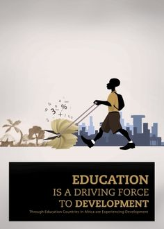 Education is driving project to development. Right To Education, Driving Force, Africa, Country, Projects, Poster, Instagram, Design, Decor