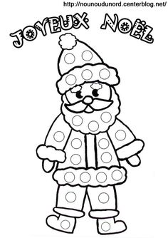 Home Decorating Style 2020 for Coloriage Noel Pdf, you can see Coloriage Noel Pdf and more pictures for Home Interior Designing 2020 at Coloriage Kids. Cool Coloring Pages, Coloring Pages To Print, Coloring Books, Preschool Christmas Crafts, Christmas Activities, Christmas And New Year, Winter Christmas, Christmas Ideas, Do A Dot