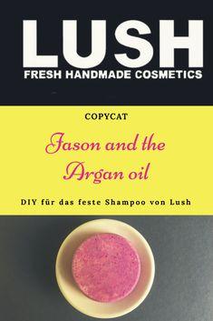 "LUSH DIY - recipe for a firm shampoo like ""Jason and the .- LUSH DIY – Rezept für ein festes Shampoo wie ""Jason and the Argan Oil"" Copycat! DIY for a solid shampoo like ""Jason and the Argan Oil"" by LUSH - Lush Shampoo Bar, Solid Shampoo, Diy Shampoo, Lush Diy, Hair Colorful, The Body Shop, Diy Beauté, Diy Hair Care, Lush Products"