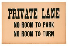 Private Lane           Sign