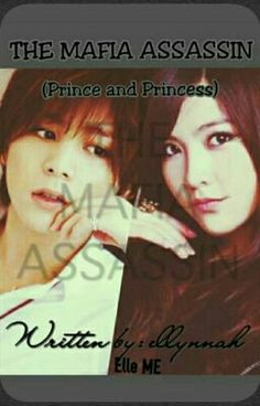 The Mafia Assassin (Prince and Primcess)
