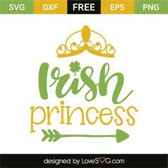 *** FREE SVG CUT FILE for Cricut, Silhouette and more *** Irish princess