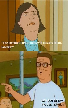 """Great King of the Hill moment :) It should actually say """"complacency"""" of fools, but you get the drift."""