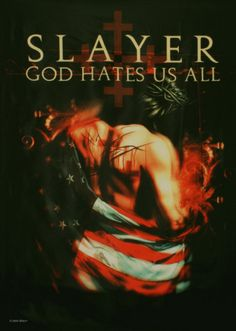 Slayer ~ God Hates Us All