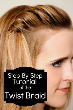 How to do a twist braid- awesome step-by-step instructions!