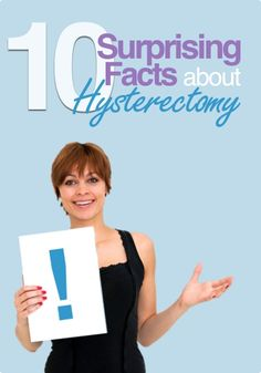 10 Surprising Facts About Hysterectomy | Hysterectomy News Article | HysterSisters