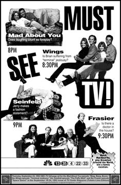 TV Marketing has changed a lot since NBC ran this full-page ad in September advertising Mad About You, Wings, Seinfeld and Frasier all at once. Advertising, Ads, Foreplay, You Mad, Doctor In, Seinfeld, Jealousy, Conference, Tv Series