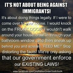 Instead of kissing the fannies of those who came to this country in a less-than-legal manner...enforce our current laws. Come legally & assimilate...you're leaving your old country for some reason.