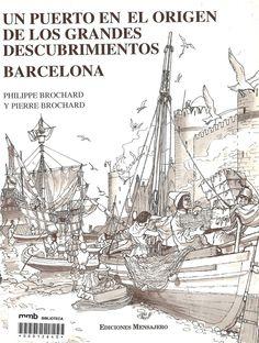 Un puerto en el origen de los grandes descubrimientos : Barcelona