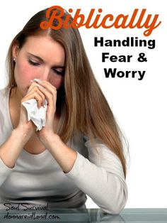 HANDLING FEAR & WORRY BIBLICALLY: ACCEPTABLE SINS + LINKUP Some sins are so common that they have become acceptable, even among believers in Christ. Fear and worry, certainly, fall into that category. Some of us realize they're wrong and try to spin them in a little better light with words like: concerned, disturbed, or troubled.  So, what is worry? Why would something that comes so naturally be sinful?