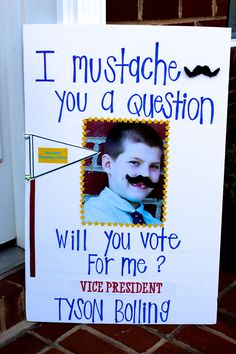 I Mustache You A Question? Will You Vote For Me? - Student Council Speech Campaign Ideas - VICE PRESIDENT