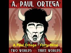 Paul Ortega& song What is an Indian? from his album Two Worlds Three Worlds Some info: In the early Mescalero Apache musician, A Paul Ortega creat. Native American Actors, Native American History, Travel Songs, Second World, Storytelling, Sioux Tribe, Bass Drum, Game Hq, Rock