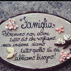 Sense Of Life, Italian Quotes, Favorite Quotes, Decoupage, Sweet Home, Homemade, Thoughts, Words, Family Quotes