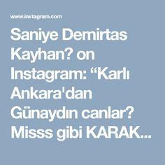 """Saniye Demirtas Kayhan🌹 on Instagram: """"Karlı Ankara'dan Günaydın canlar😊 Misss gibi KARAKÖY POGACA👌 Denemeyen kalmasın derim 👌 1pk oda sıcaklığında margarin 1 pk instant…"""" • Instagram"""