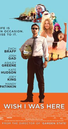 Directed by Zach Braff.  With Zach Braff, Joey King, Pierce Gagnon, Kate Hudson. Aidan Bloom is a 35-year-old man who finds himself at major crossroads, which forces him to examine his life, his career, and his family.
