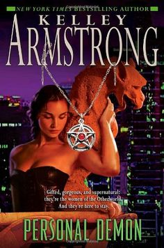 Personal Demon (Women of the Otherworld) by Kelley Armstrong