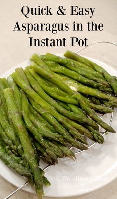 Quick & Easy Asparagus in the Instant Pot
