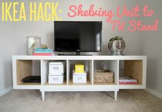 IKEA HACK: Shelving Unit to TV Stand