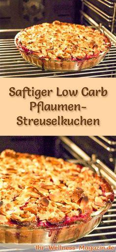 Rezept für einen fruchtigen Low Carb Pflaumen-Streuselkuchen: Der kohlenhydratarme, kalorienreduzierte Kuchen wird ohne Zucker und Getreidemehl zubereitet ...