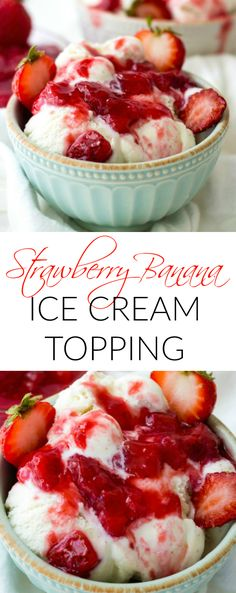 Strawberry Banana Ice Cream Topping will be your new go to ice cream condiment!!
