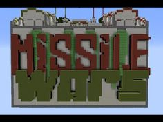 Missile Wars by Cubehamster and SethBling Minecraft Videos, Mini Games, War
