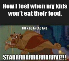 When you can't get your kids to just EAT:
